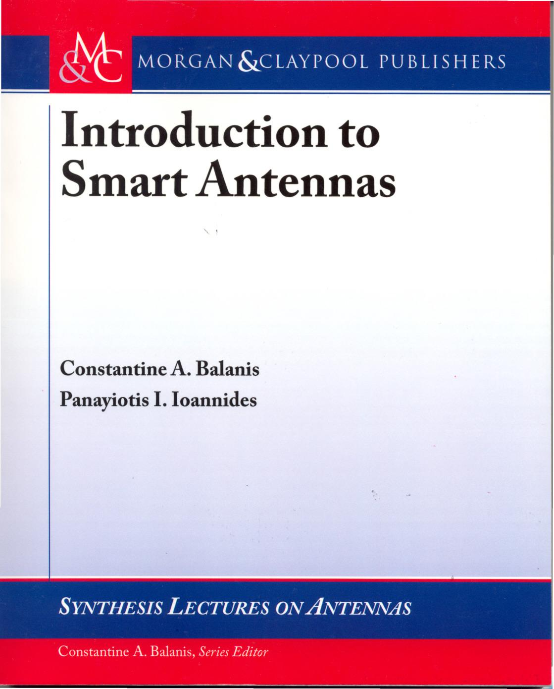 thesis on smart antenna system Smart antenna system which enables ultra high speed doa (direction of arrival) estimation and beamforming at reasonable cost is desired for high speed wireless data transmission beyond imt-2000 mobile communication system, ultra high speed wireless data transmission more than 100 mbps will be expected in the near future it.